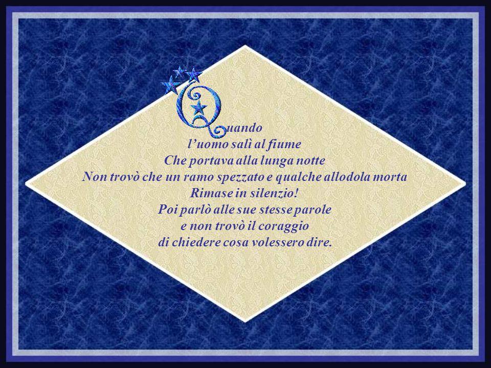 LUOMO CHE SALI AL FIUME Poesia di Salvatore Ferrara