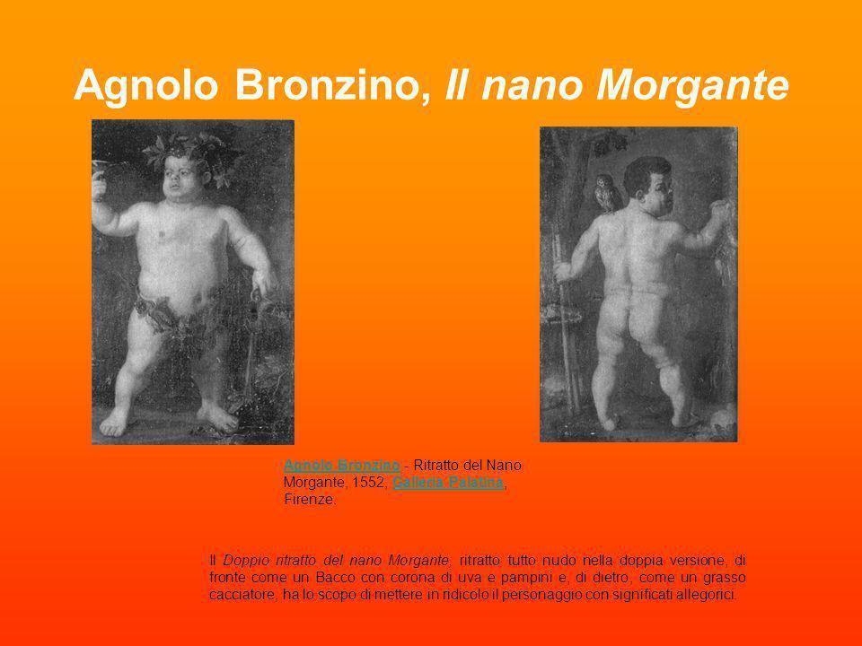 Agnolo Bronzino, Il nano Morgante Il Doppio ritratto del nano Morgante, ritratto tutto nudo nella doppia versione, di fronte come un Bacco con corona