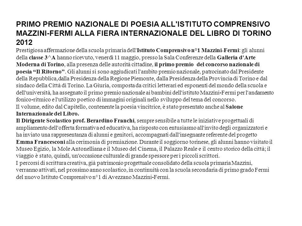 PRIMO PREMIO NAZIONALE DI POESIA ALL'ISTITUTO COMPRENSIVO MAZZINI-FERMI ALLA FIERA INTERNAZIONALE DEL LIBRO DI TORINO 2012 Prestigiosa affermazione de