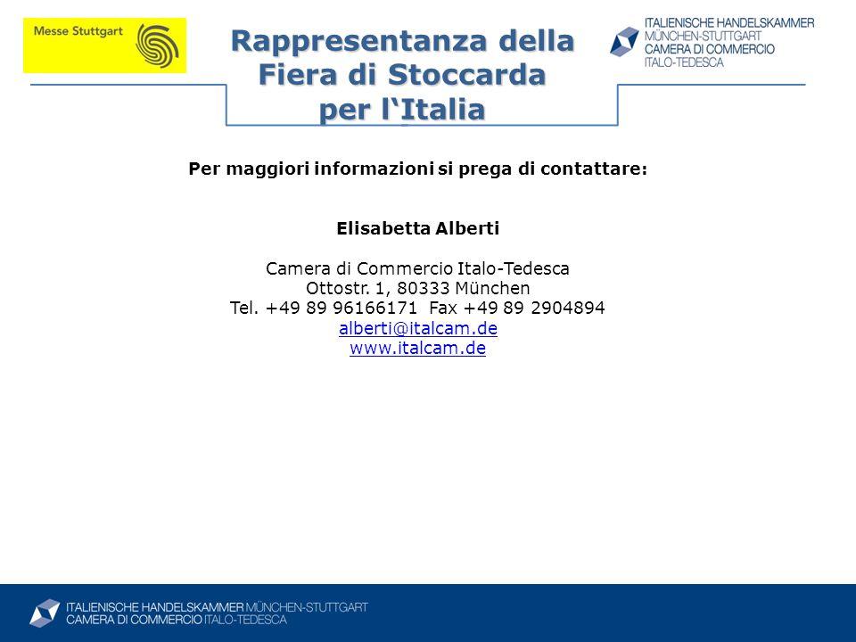 Per maggiori informazioni si prega di contattare: Elisabetta Alberti Camera di Commercio Italo-Tedesca Ottostr. 1, 80333 München Tel. +49 89 96166171