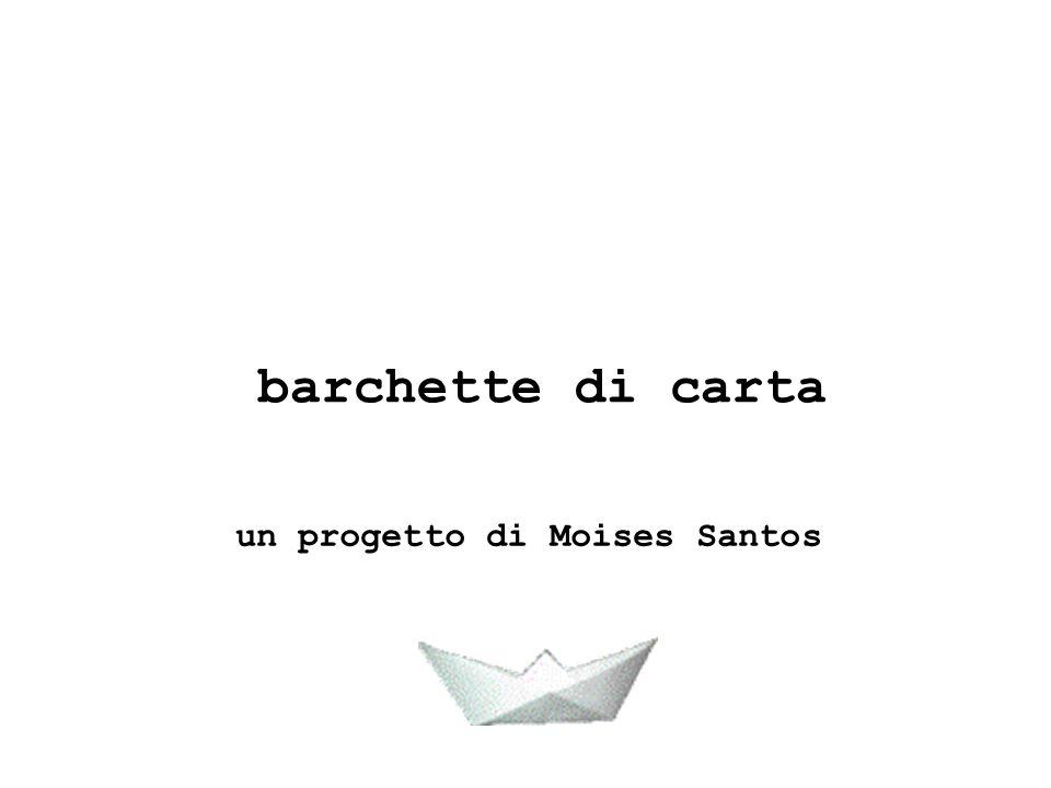 barchette di carta un progetto di Moises Santos