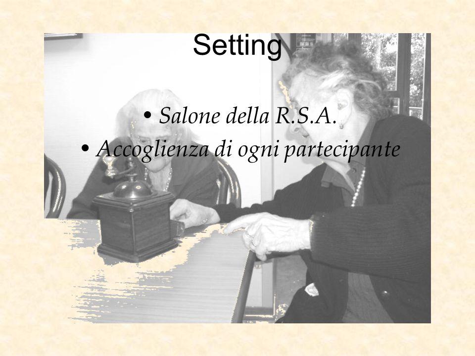 Setting Salone della R.S.A. Accoglienza di ogni partecipante