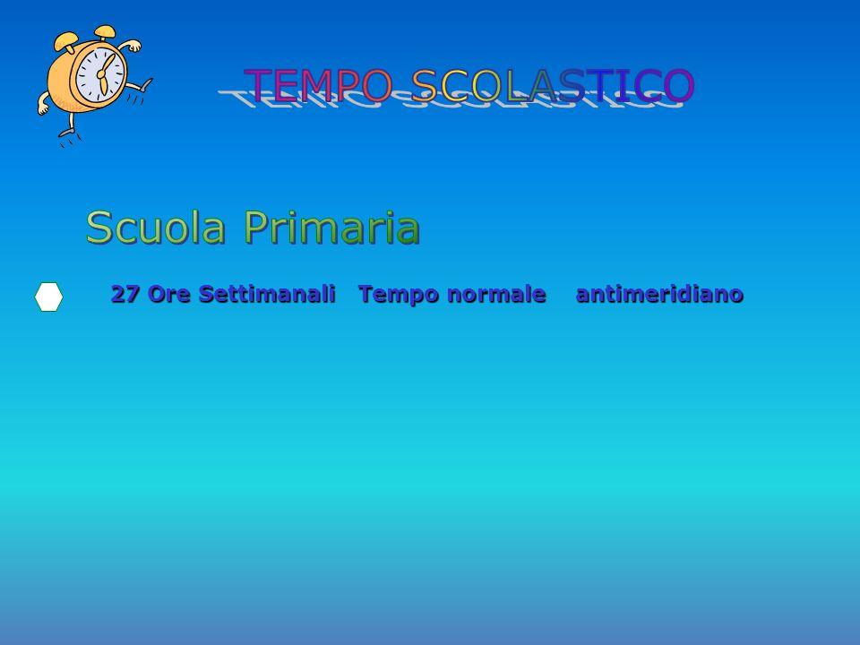 27 Ore Settimanali Tempo normale antimeridiano