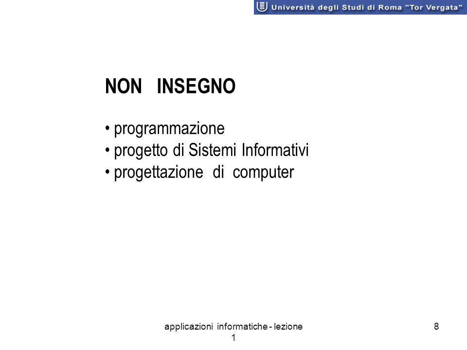 8 NON INSEGNO programmazione progetto di Sistemi Informativi progettazione di computer