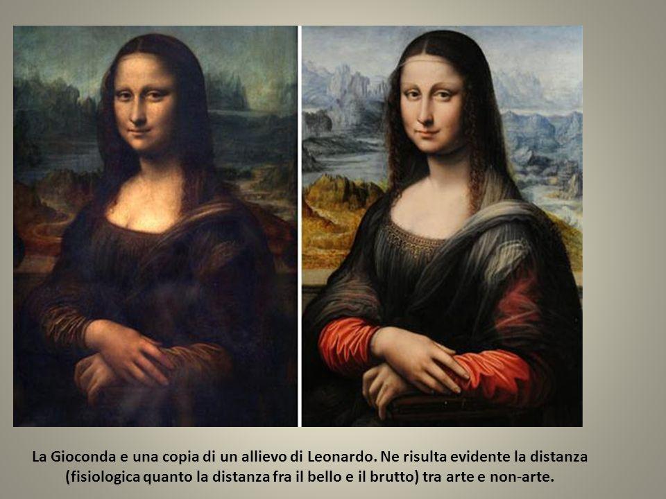La Gioconda e una copia di un allievo di Leonardo. Ne risulta evidente la distanza (fisiologica quanto la distanza fra il bello e il brutto) tra arte