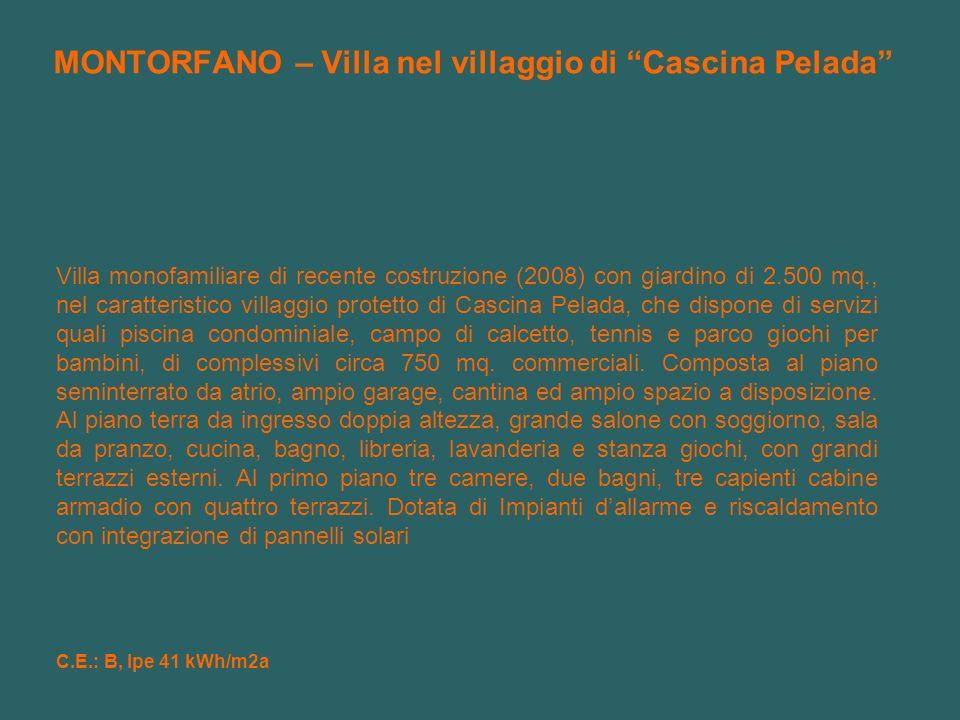 MONTORFANO – Villa nel villaggio di Cascina Pelada Villa monofamiliare di recente costruzione (2008) con giardino di 2.500 mq., nel caratteristico vil