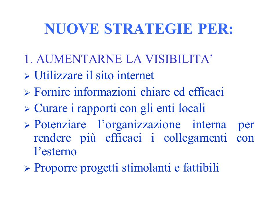 NUOVE STRATEGIE PER: 1.