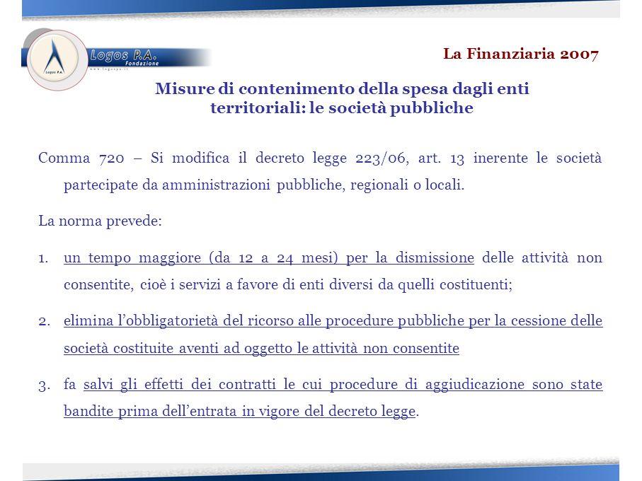 Comma 720 – Si modifica il decreto legge 223/06, art.