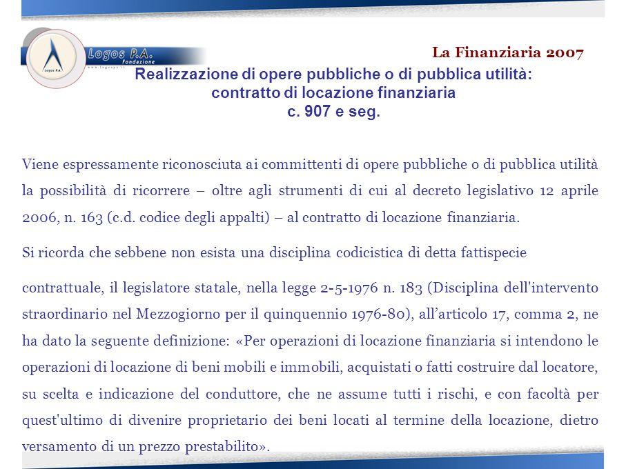 Viene espressamente riconosciuta ai committenti di opere pubbliche o di pubblica utilità la possibilità di ricorrere – oltre agli strumenti di cui al decreto legislativo 12 aprile 2006, n.
