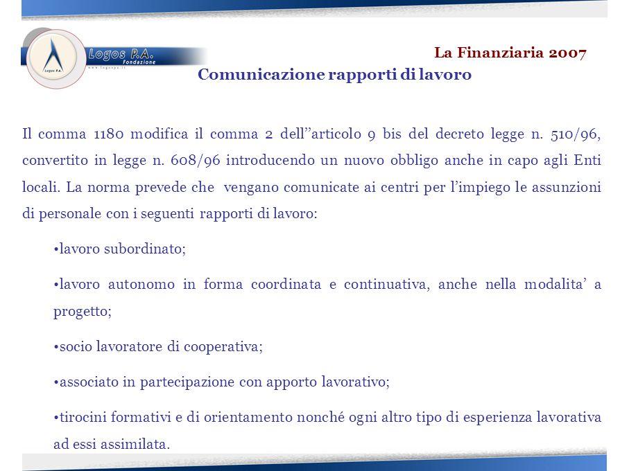 Il comma 1180 modifica il comma 2 dellarticolo 9 bis del decreto legge n.