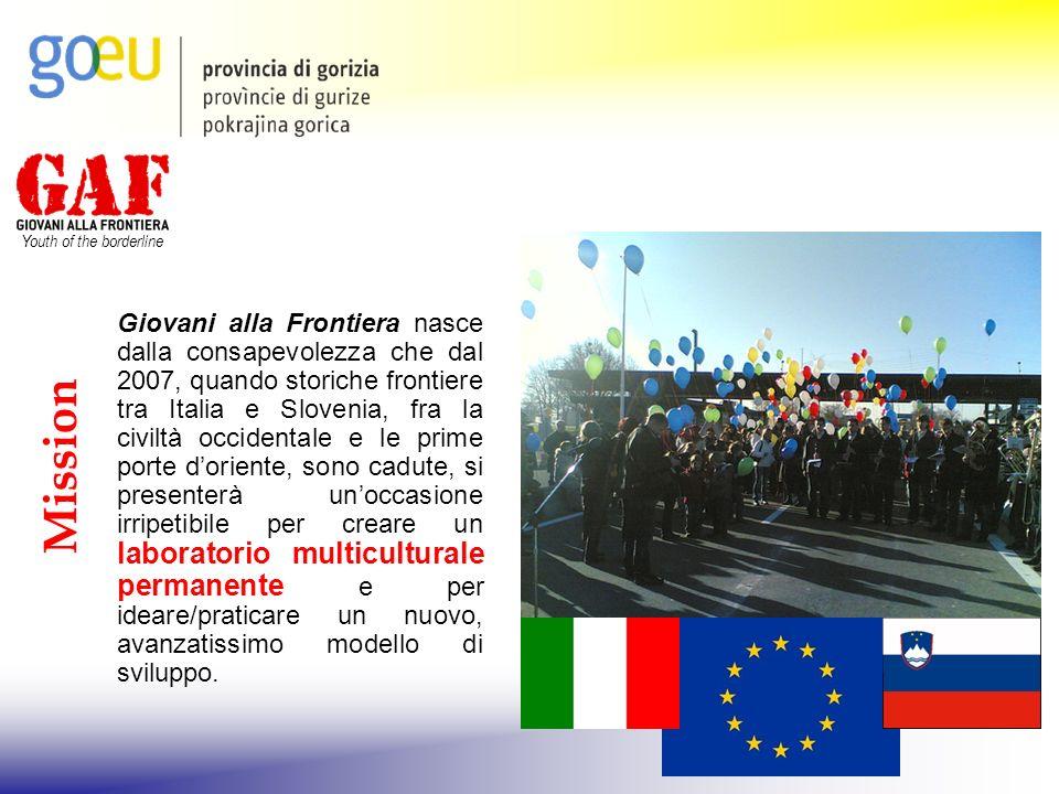 Youth of the borderline Giovani alla Frontiera nasce dalla consapevolezza che dal 2007, quando storiche frontiere tra Italia e Slovenia, fra la civilt