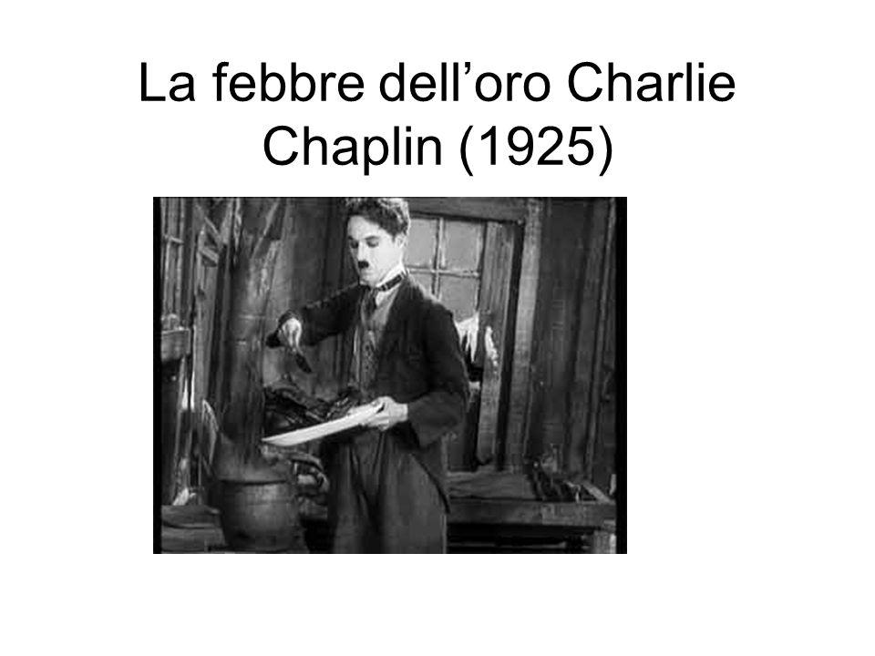 La febbre delloro Charlie Chaplin (1925)
