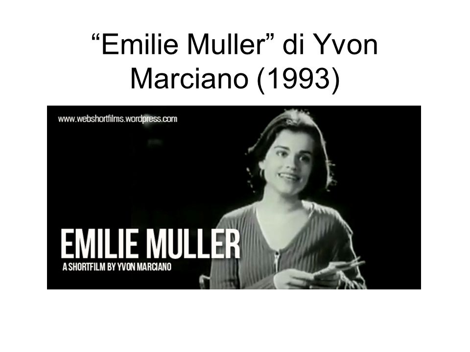 Emilie Muller di Yvon Marciano (1993)