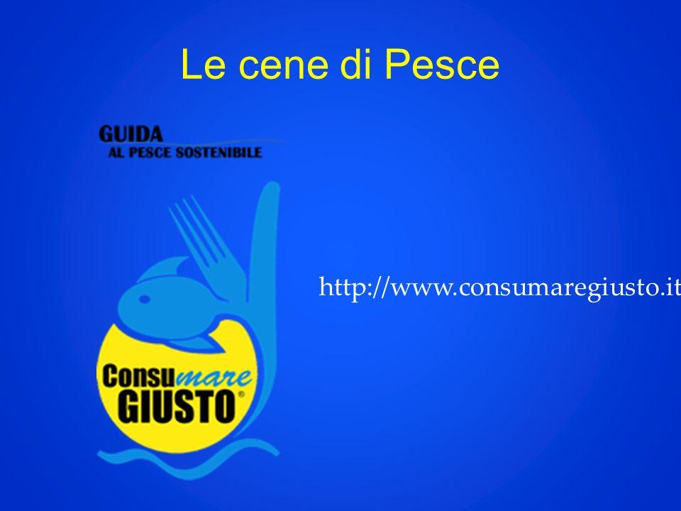 Le cene di Pesce http://www.consumaregiusto.it