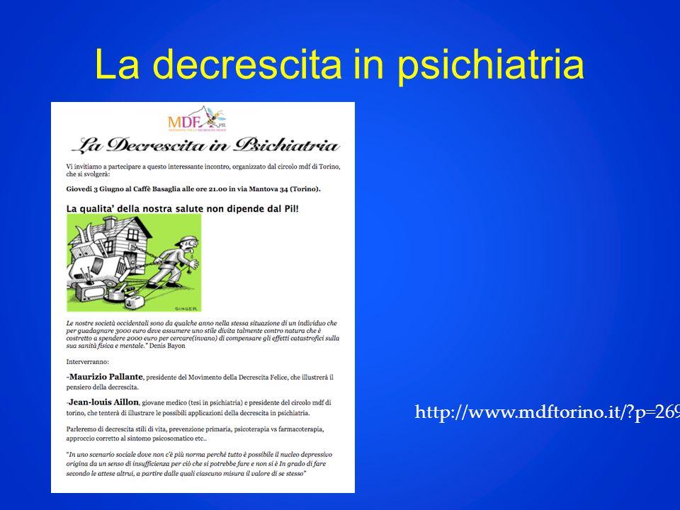 La decrescita in psichiatria http://www.mdftorino.it/ p=269