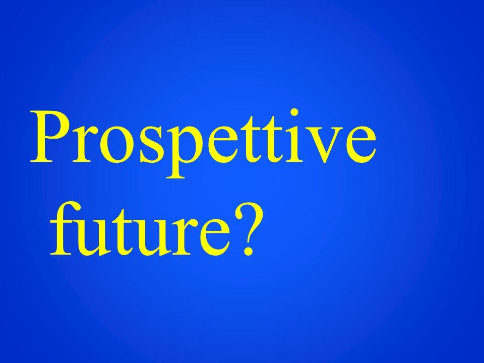 Prospettive future?