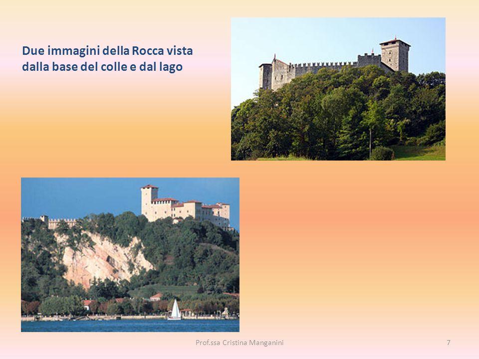 Due immagini della Rocca vista dalla base del colle e dal lago 7Prof.ssa Cristina Manganini