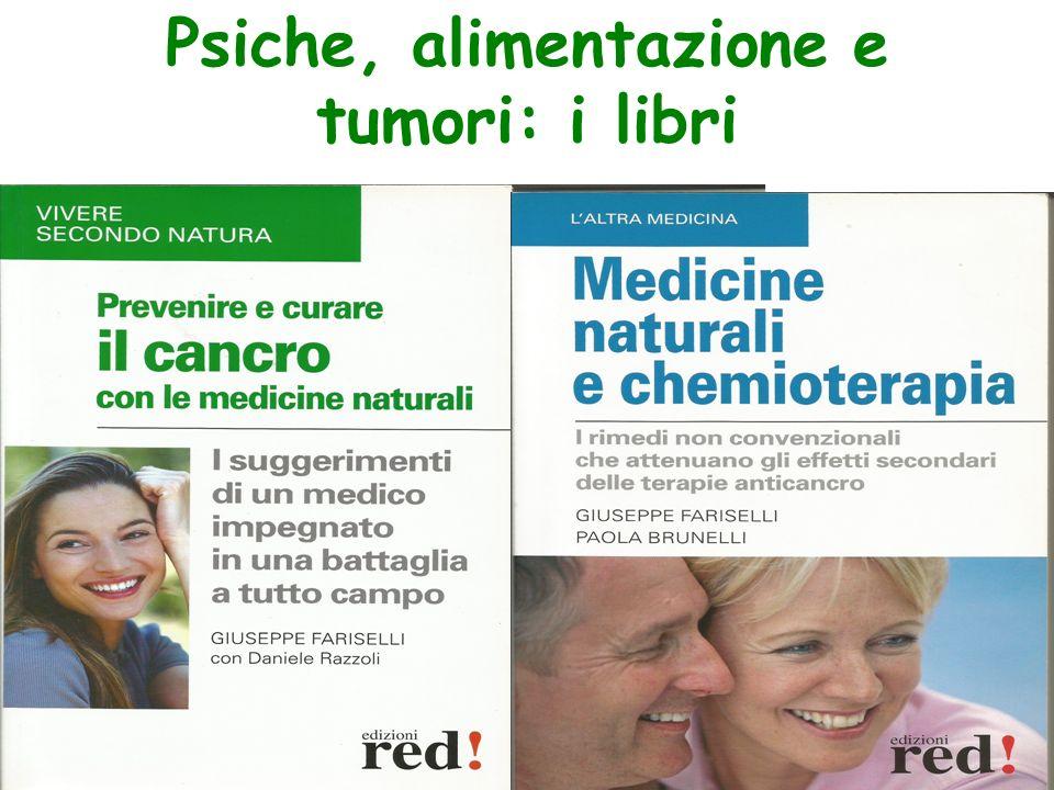 Psiche, alimentazione e tumori: i libri Dr. Giuseppe Fariselli
