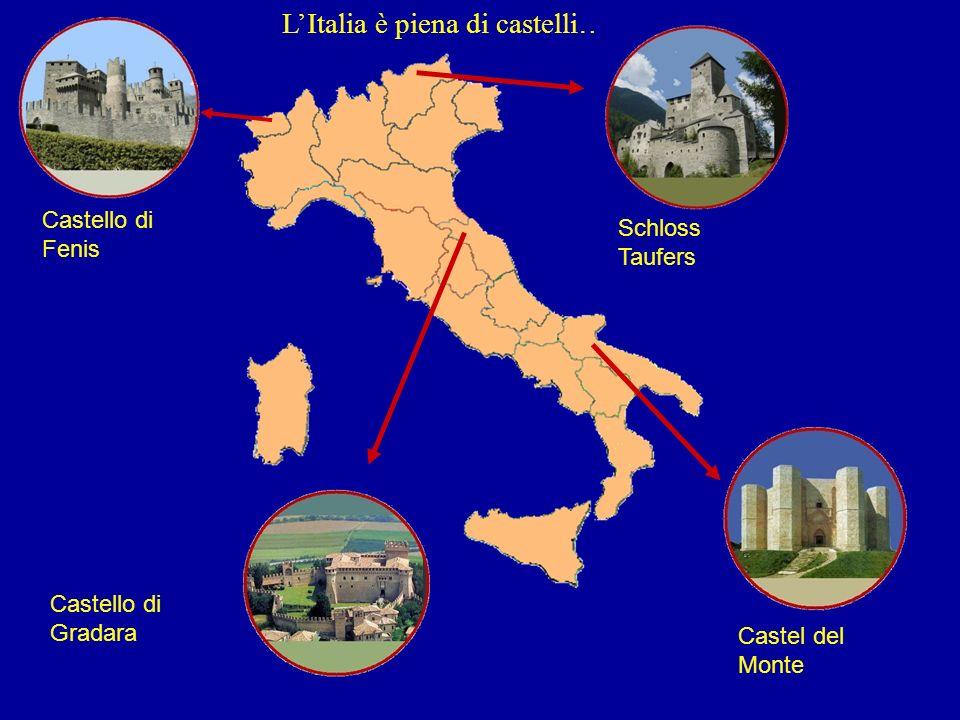 Castello di Fenis Schloss Taufers Castel del Monte Castello di Gradara LItalia è piena di castelli…