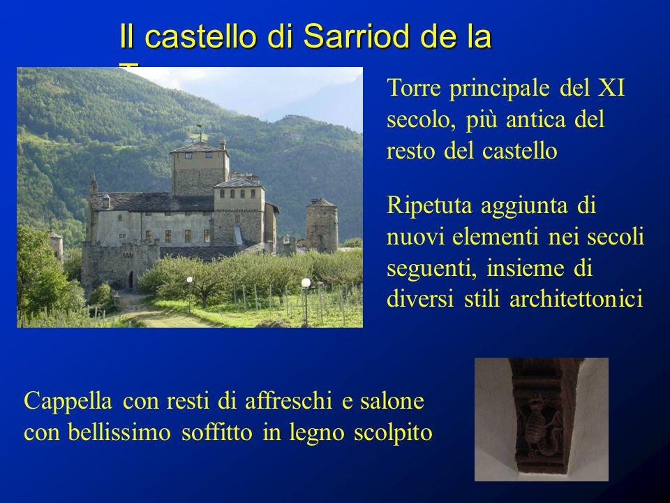 Il castello di Sarriod de la Tour Torre principale del XI secolo, più antica del resto del castello Ripetuta aggiunta di nuovi elementi nei secoli seg