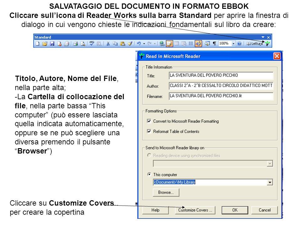 SALVATAGGIO DEL DOCUMENTO IN FORMATO EBBOK Cliccare sullicona di Reader Works sulla barra Standard per aprire la finestra di dialogo in cui vengono ch