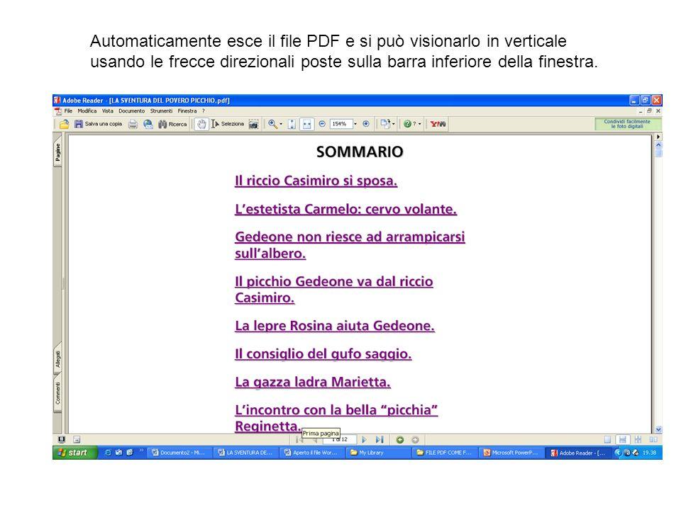 Automaticamente esce il file PDF e si può visionarlo in verticale usando le frecce direzionali poste sulla barra inferiore della finestra.