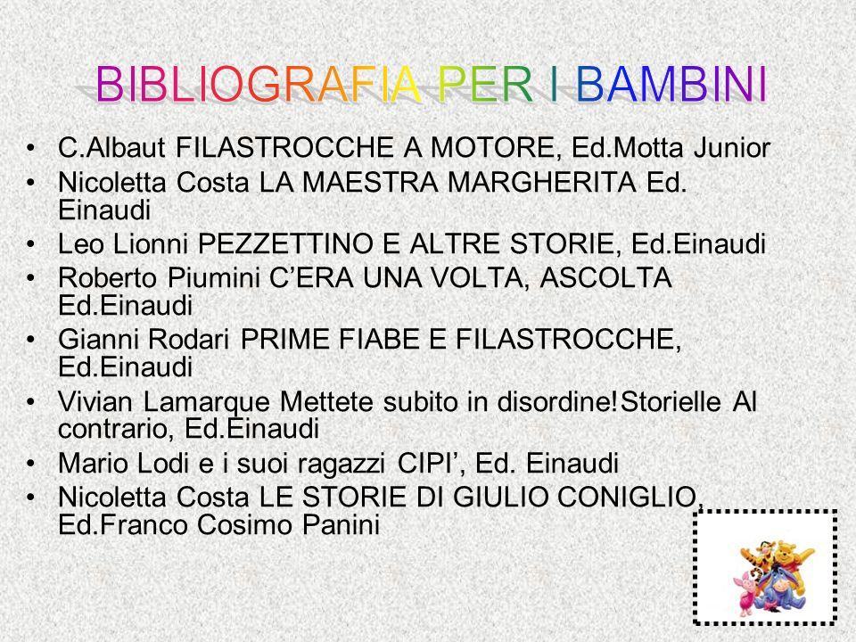 C.Albaut FILASTROCCHE A MOTORE, Ed.Motta Junior Nicoletta Costa LA MAESTRA MARGHERITA Ed.