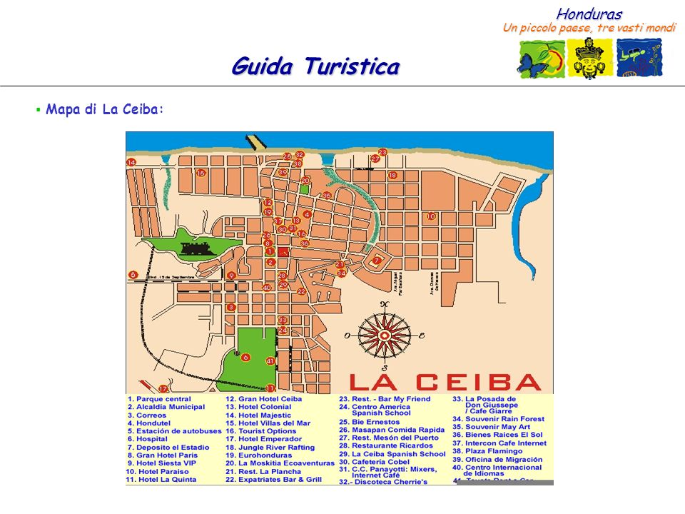 Honduras Un piccolo paese, tre vasti mondi Guida Turistica La Ceiba ha il potenziale per diventare la Capitale Ecoturistica di Centro America.
