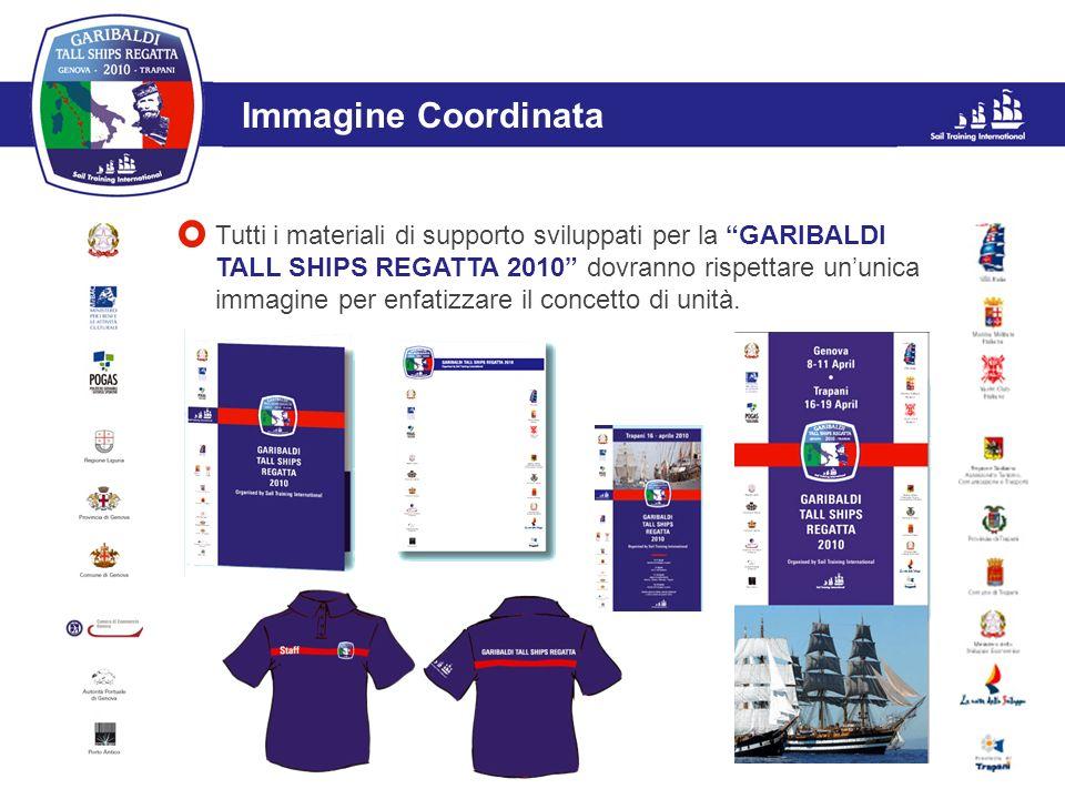 L'evento Immagine Coordinata Tutti i materiali di supporto sviluppati per la GARIBALDI TALL SHIPS REGATTA 2010 dovranno rispettare ununica immagine pe