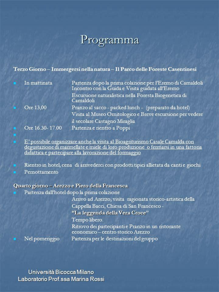 Università Bicocca Milano Laboratorio Prof.ssa Marina Rossi Programma Terzo Giorno – Immergersi nella natura – Il Parco delle Foreste Casentinesi In m