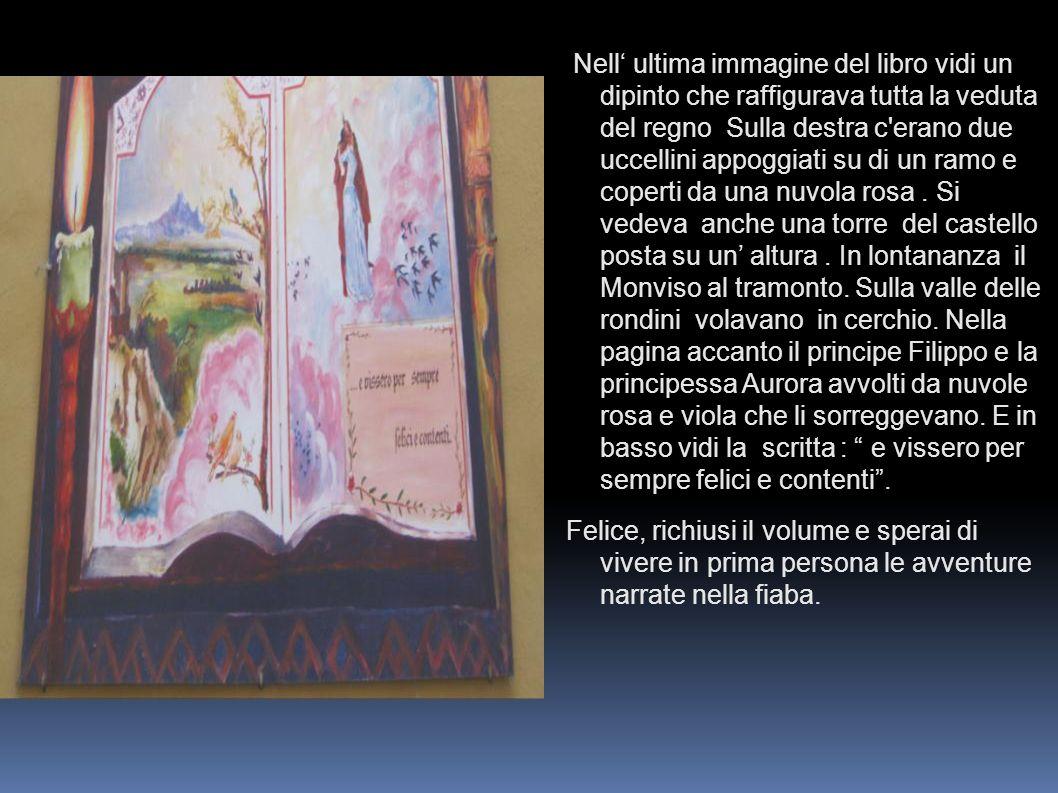 Nell ultima immagine del libro vidi un dipinto che raffigurava tutta la veduta del regno Sulla destra c'erano due uccellini appoggiati su di un ramo e