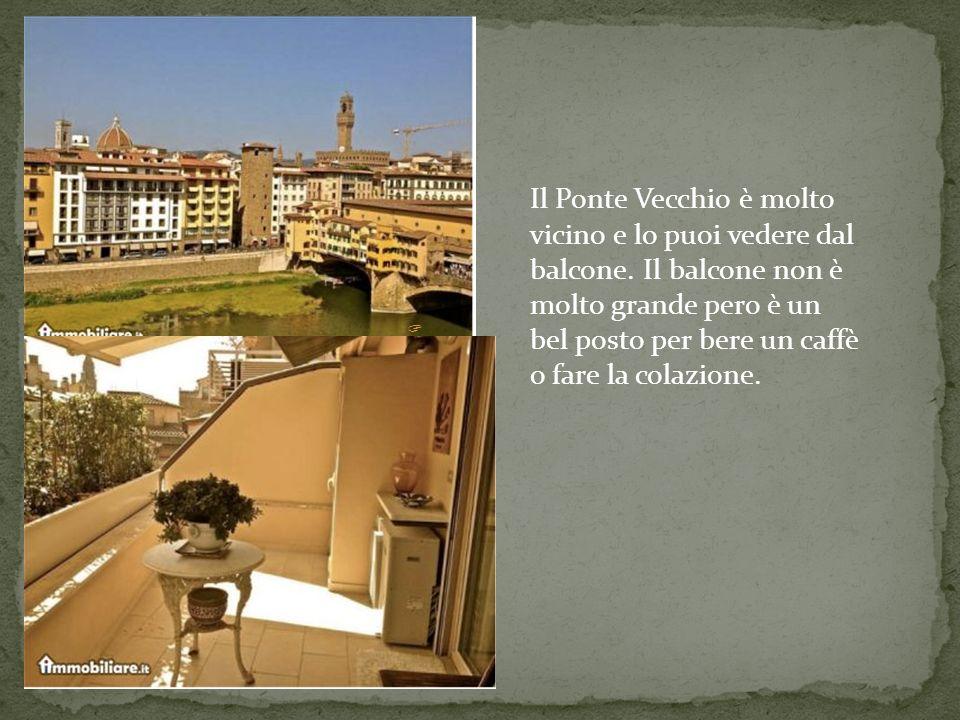 Il Ponte Vecchio è molto vicino e lo puoi vedere dal balcone.
