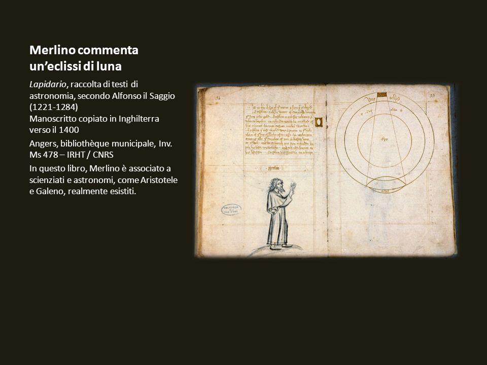 Merlino commenta uneclissi di luna Lapidario, raccolta di testi di astronomia, secondo Alfonso il Saggio (1221-1284) Manoscritto copiato in Inghilterr