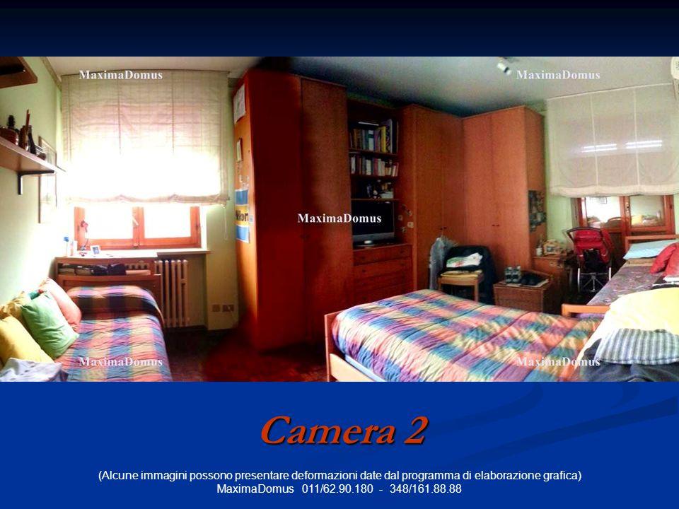 (Alcune immagini possono presentare deformazioni date dal programma di elaborazione grafica) MaximaDomus 011/62.90.180 - 348/161.88.88 Camera 2