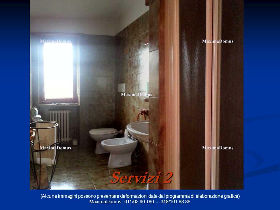 (Alcune immagini possono presentare deformazioni date dal programma di elaborazione grafica) MaximaDomus 011/62.90.180 - 348/161.88.88 Servizi 2