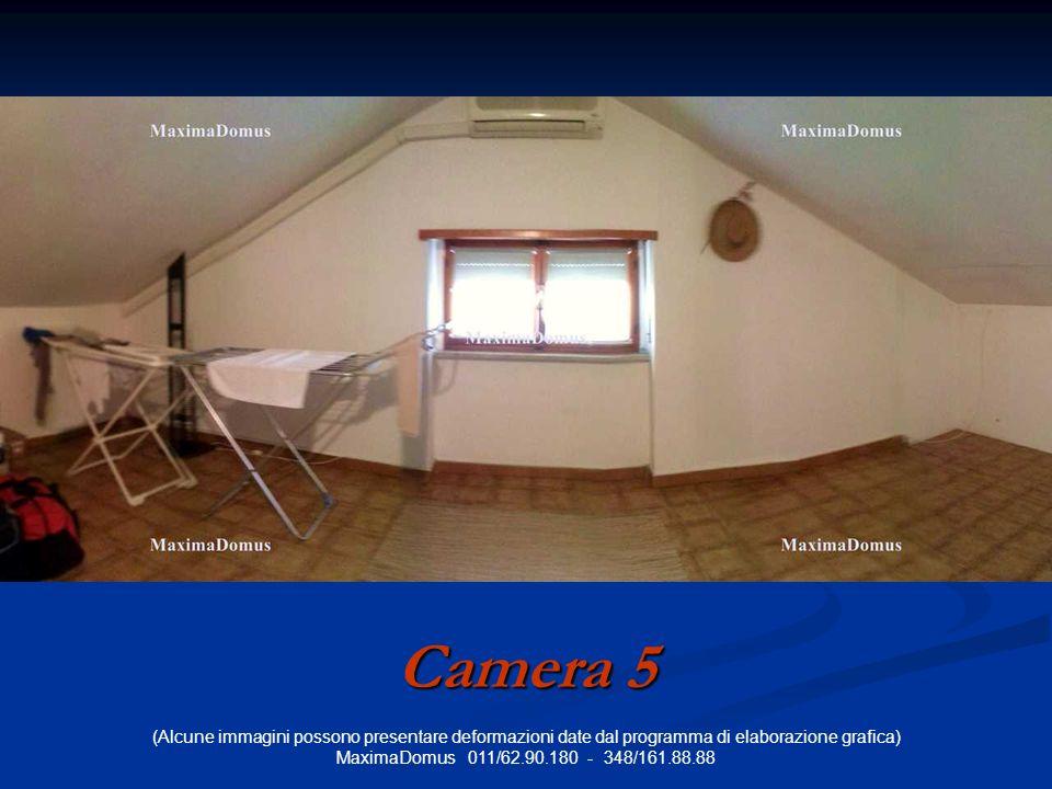 (Alcune immagini possono presentare deformazioni date dal programma di elaborazione grafica) MaximaDomus 011/62.90.180 - 348/161.88.88 Camera 5