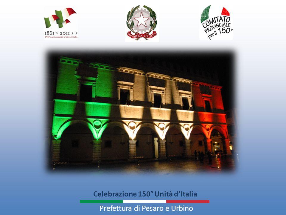 Celebrazione 150° Unità dItalia Prefettura di Pesaro e Urbino