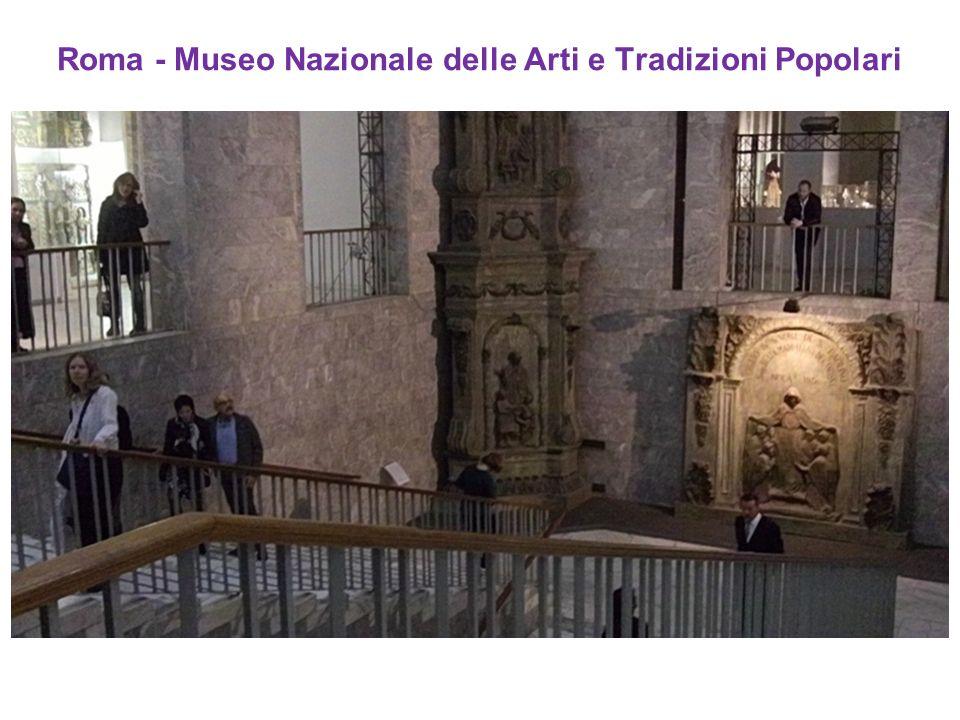 Roma - Museo Nazionale delle Arti e Tradizioni Popolari