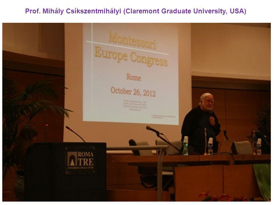 Prof. Mihály Csíkszentmihályi (Claremont Graduate University, USA)