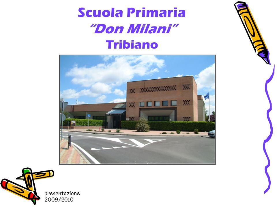 presentazione 2009/2010 Scuola Primaria Don Milani Tribiano