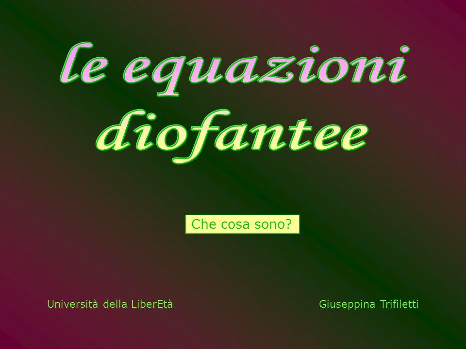 Università della LiberEtàGiuseppina Trifiletti Che cosa sono?