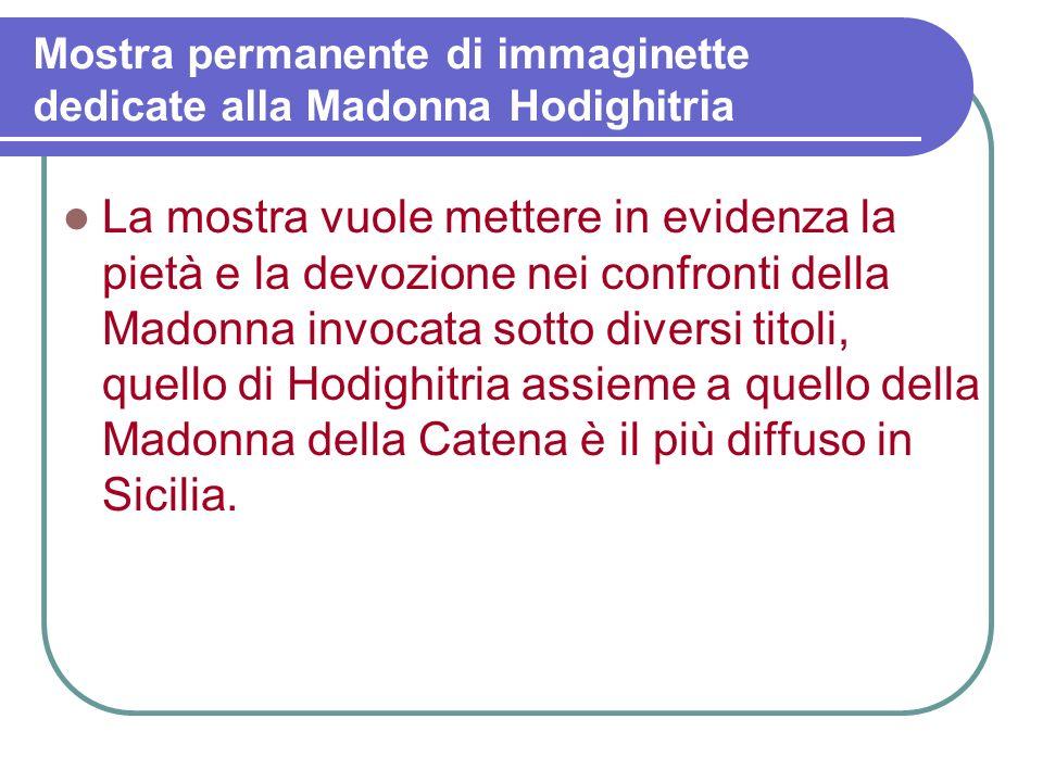 Mostra permanente di immaginette dedicate alla Madonna Hodighitria A Sorrentini esisteva unaltare nella chiesetta di san Teodoro. Infatti Mons. Napoli