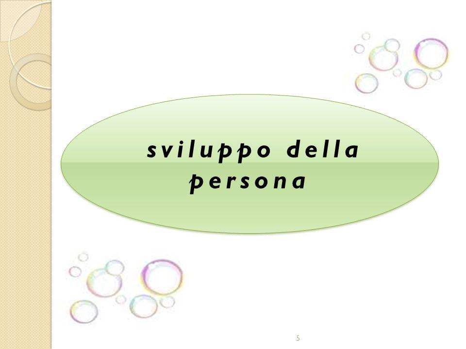 5 sviluppo della persona sviluppo della persona