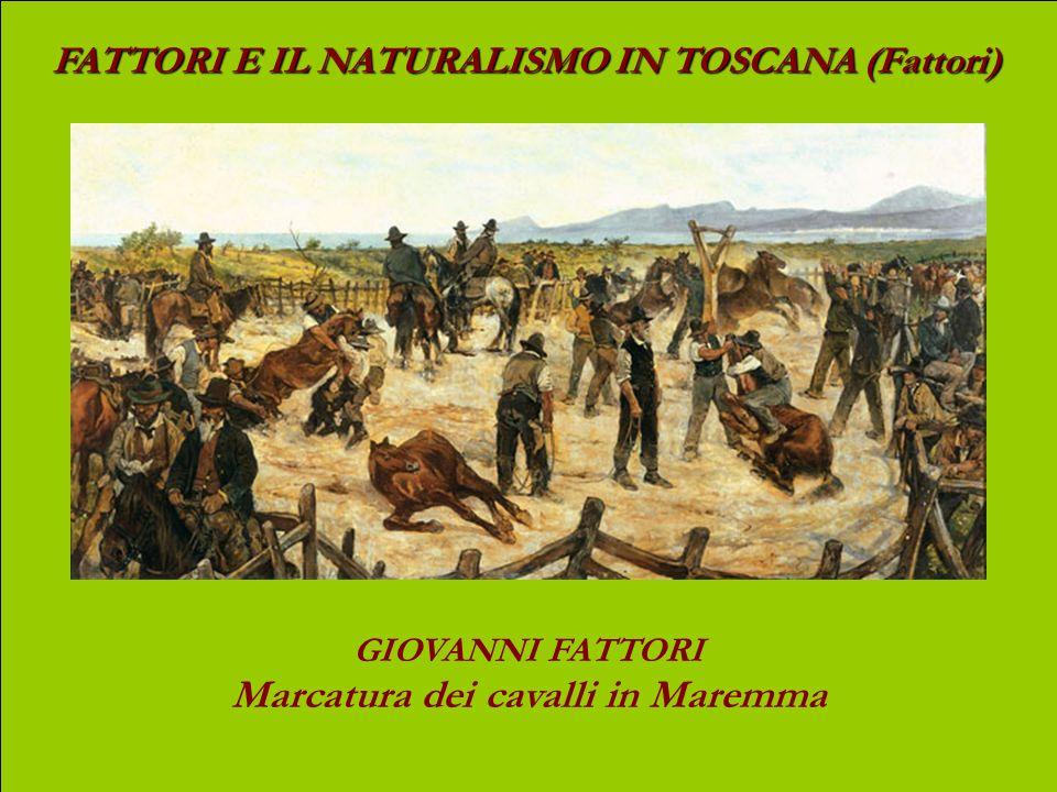 FATTORI E IL NATURALISMO IN TOSCANA (Fattori) GIOVANNI FATTORI La canina di Montepagano