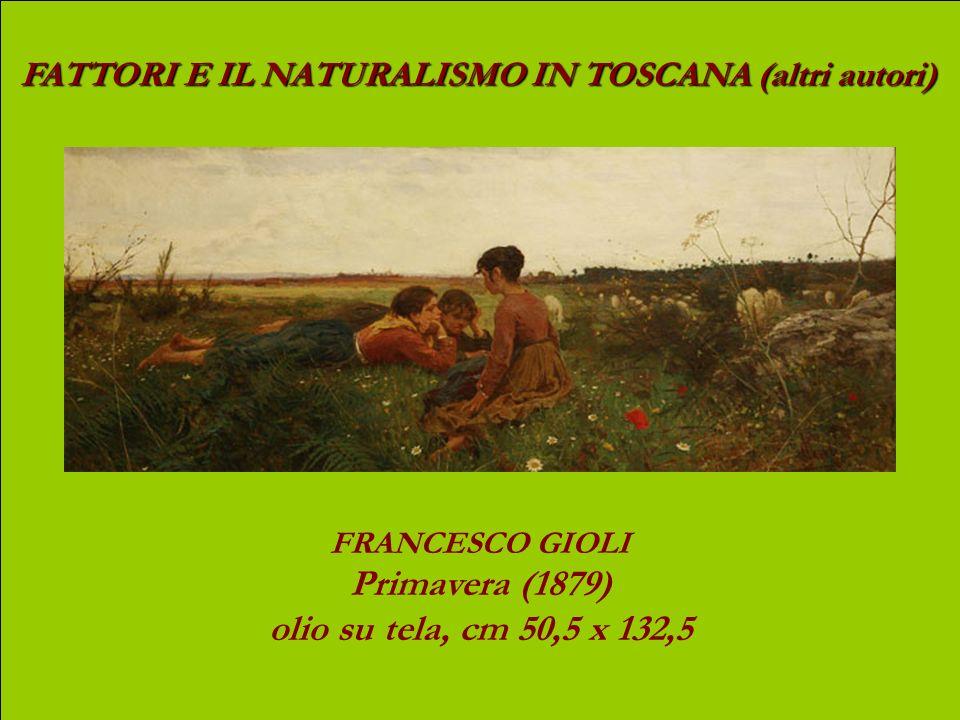 FATTORI E IL NATURALISMO IN TOSCANA (Fattori) GIOVANNI FATTORI Viale principe Amedeo (oggi: Viale S. Lavagnini)