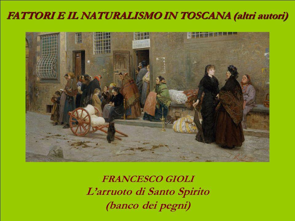 FATTORI E IL NATURALISMO IN TOSCANA (altri autori) EUGENIO CECCONI La caccia alle starne presso Ceppato