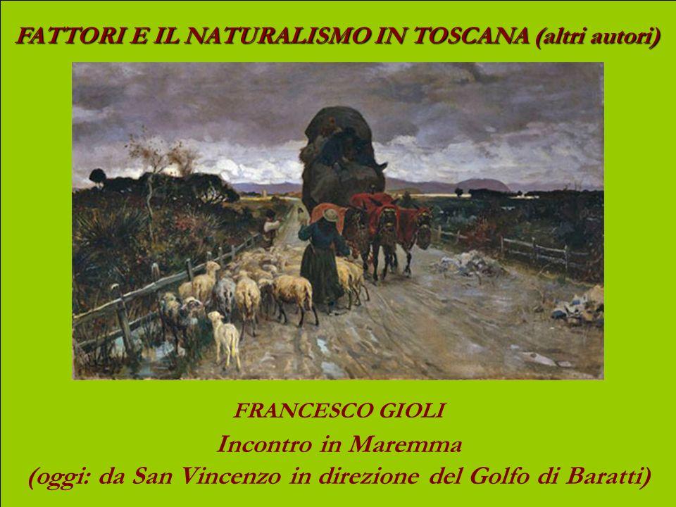 FATTORI E IL NATURALISMO IN TOSCANA (altri autori) FRANCESCO GIOLI In giardino