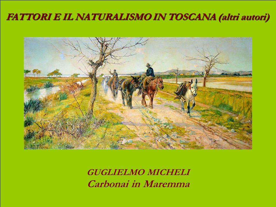 FATTORI E IL NATURALISMO IN TOSCANA (altri autori) ANGIOLO TOMMASI SullArno