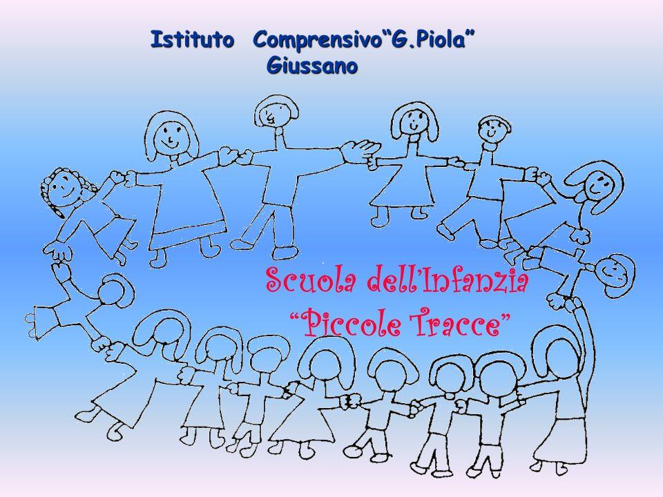 Scuola dellInfanzia Piccole Tracce PIANO DELLOFFERTA FORMATIVA