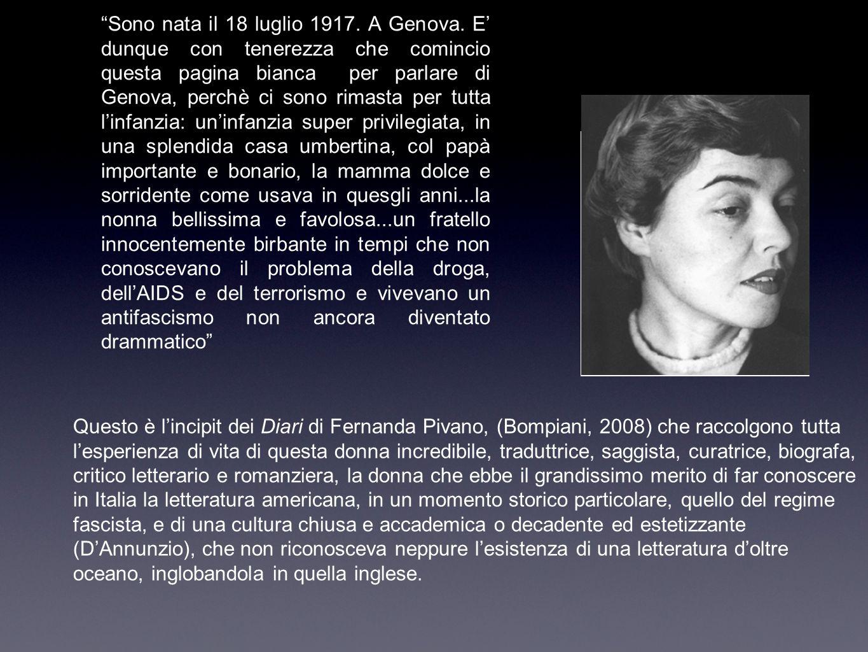 Sono nata il 18 luglio 1917.A Genova.